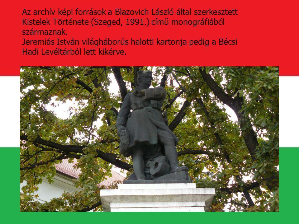 Az archív képi források a Blazovich László által szerkesztett Kistelek Története (Szeged, 1991.) című monográfiából származnak.