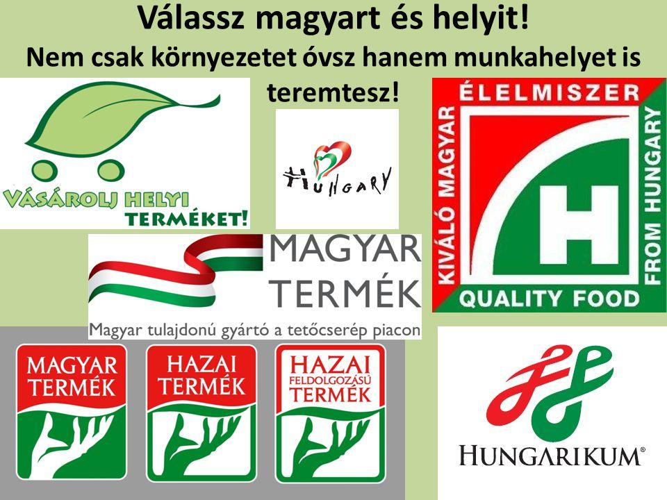 Válassz magyart és helyit