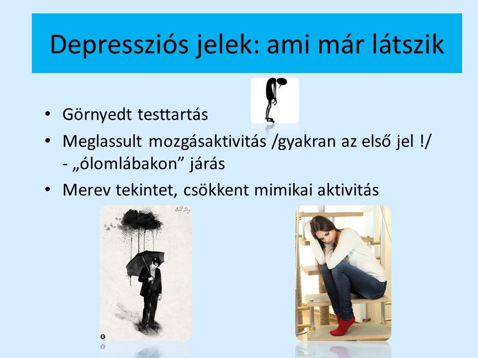 Depressziós jelek: ami már látszik