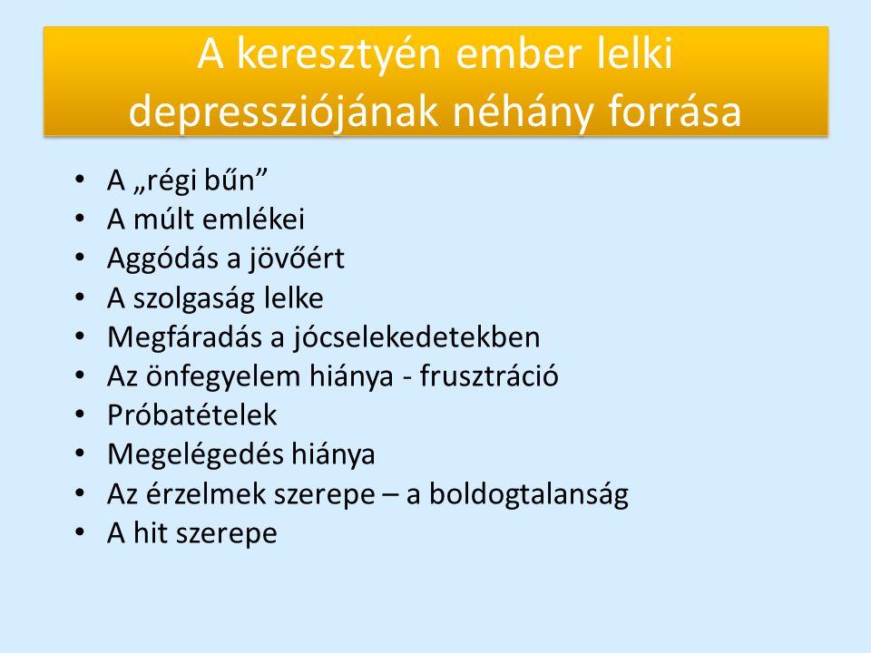 A keresztyén ember lelki depressziójának néhány forrása