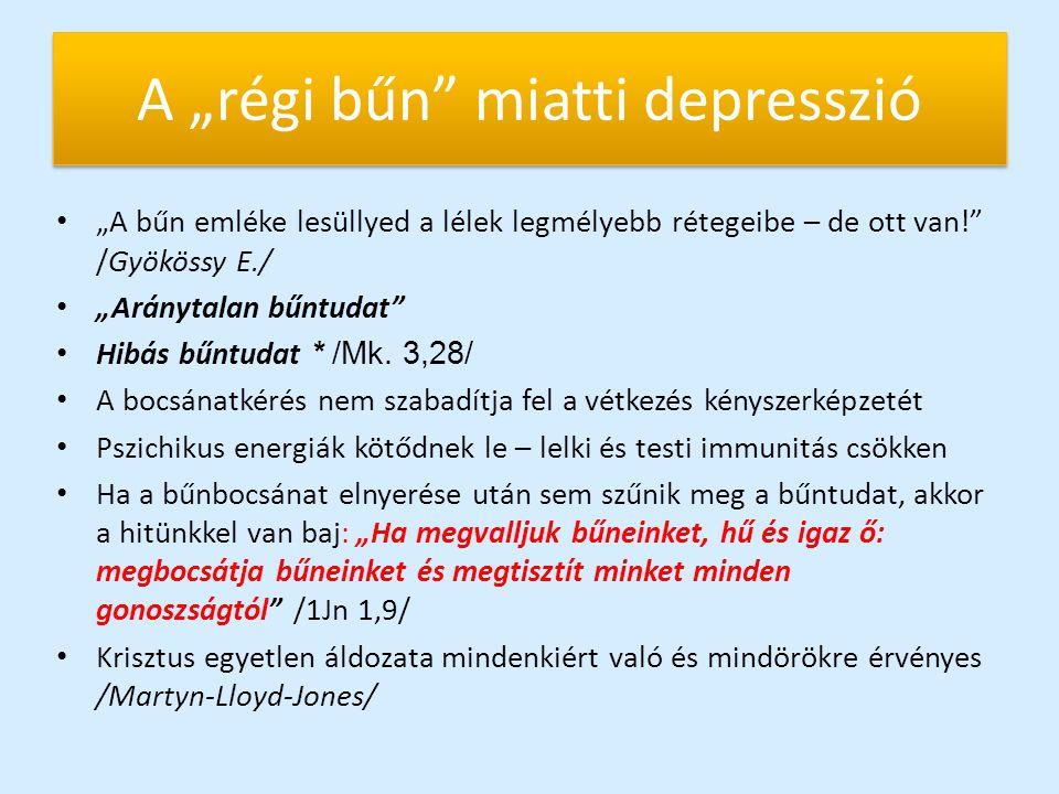 """A """"régi bűn miatti depresszió"""