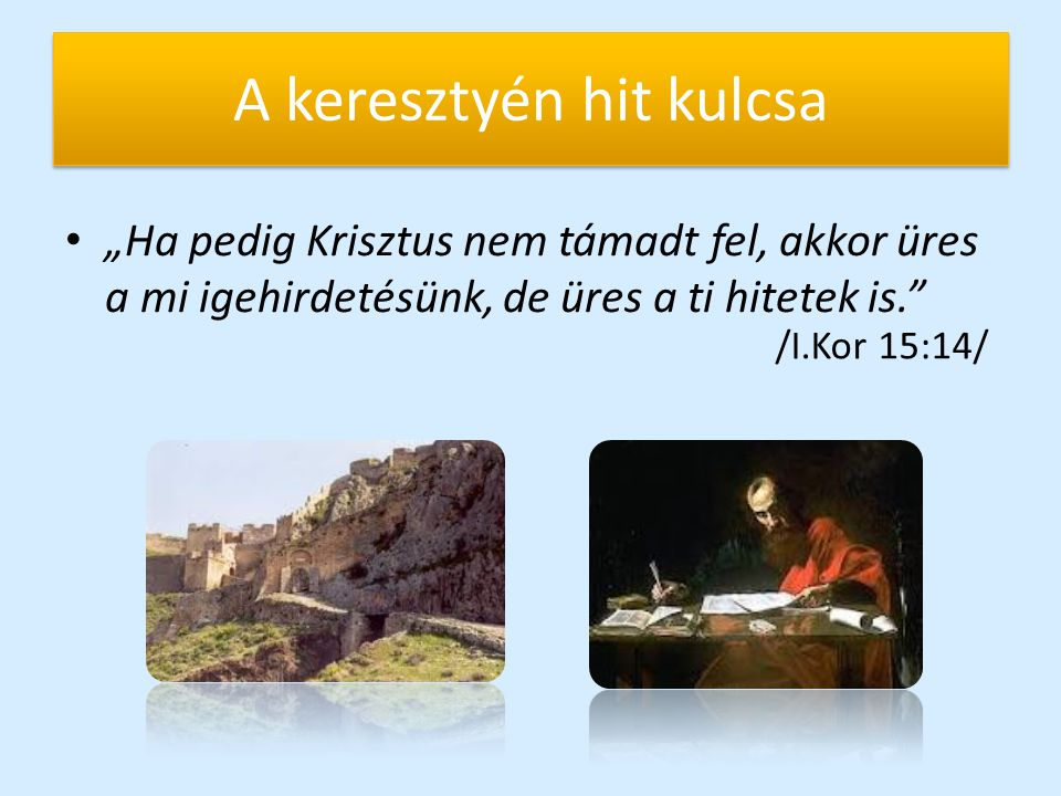 A keresztyén hit kulcsa