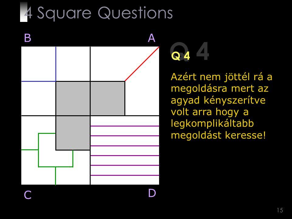 Q 4 4 Square Questions B A Q 4 D C
