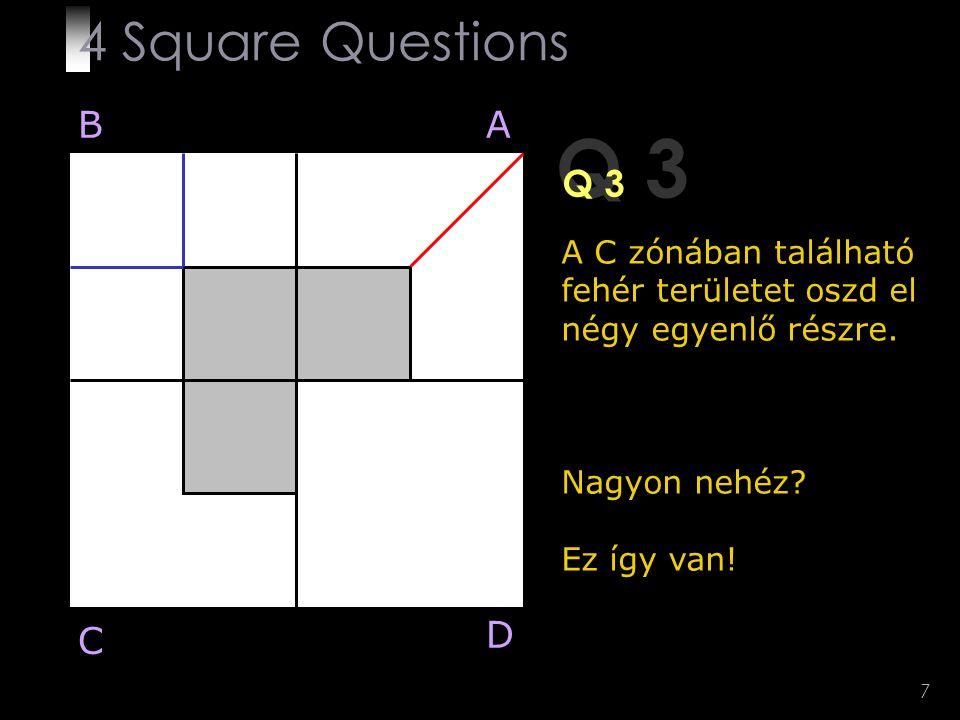 Q 3 4 Square Questions B A Q 3 D C