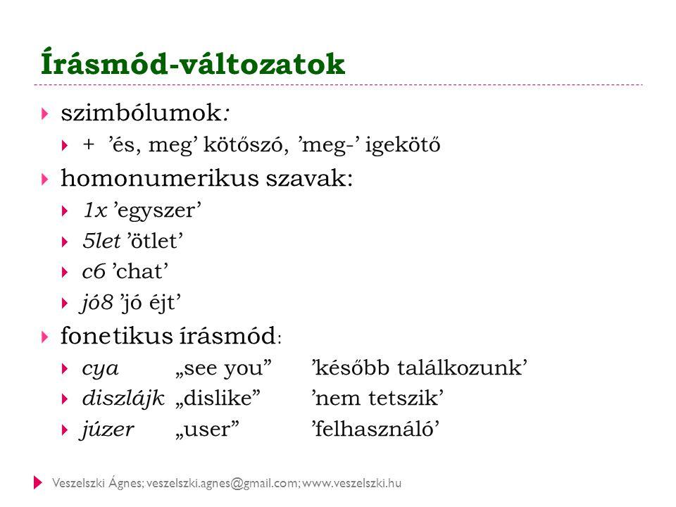Írásmód-változatok szimbólumok: homonumerikus szavak: