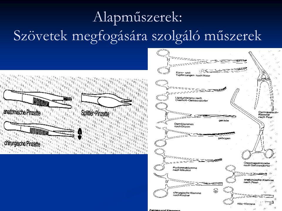 Alapműszerek: Szövetek megfogására szolgáló műszerek
