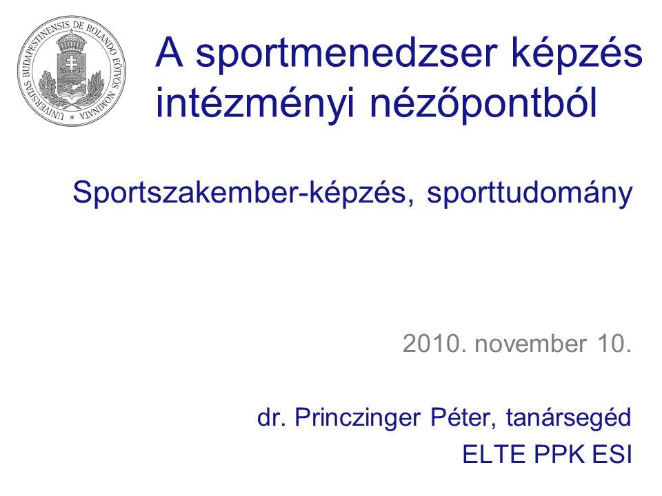 A sportmenedzser képzés intézményi nézőpontból