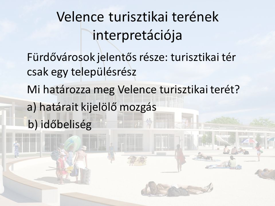 Velence turisztikai terének interpretációja