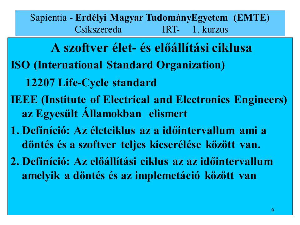 A szoftver élet- és előállítási ciklusa