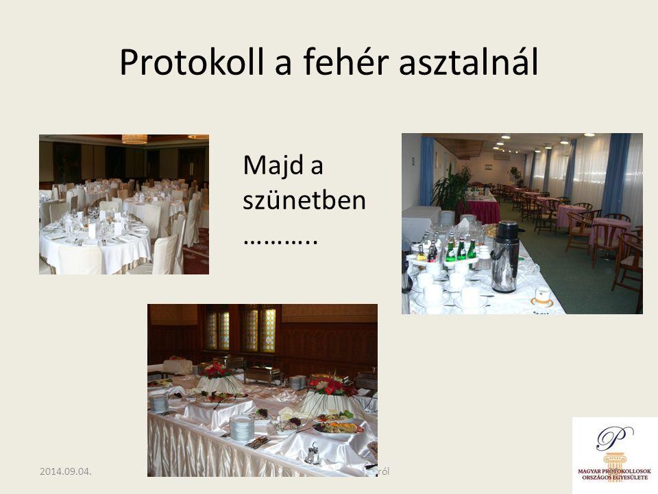 Protokoll a fehér asztalnál