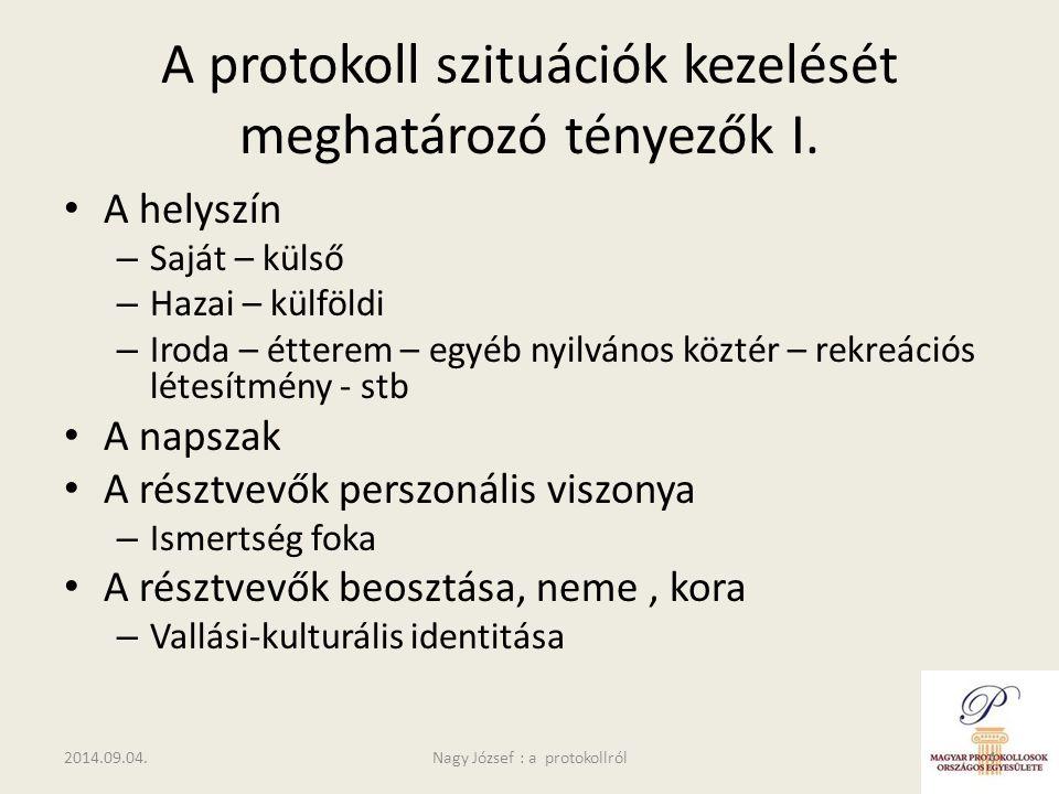 A protokoll szituációk kezelését meghatározó tényezők I.