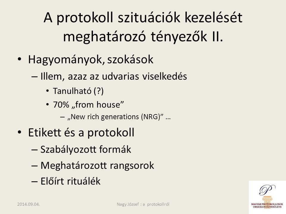 A protokoll szituációk kezelését meghatározó tényezők II.