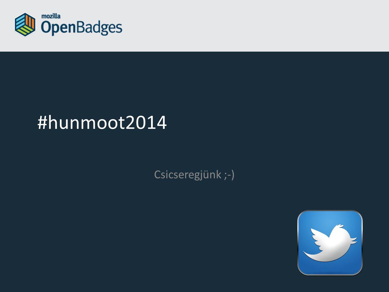 #hunmoot2014 Csicseregjünk ;-)