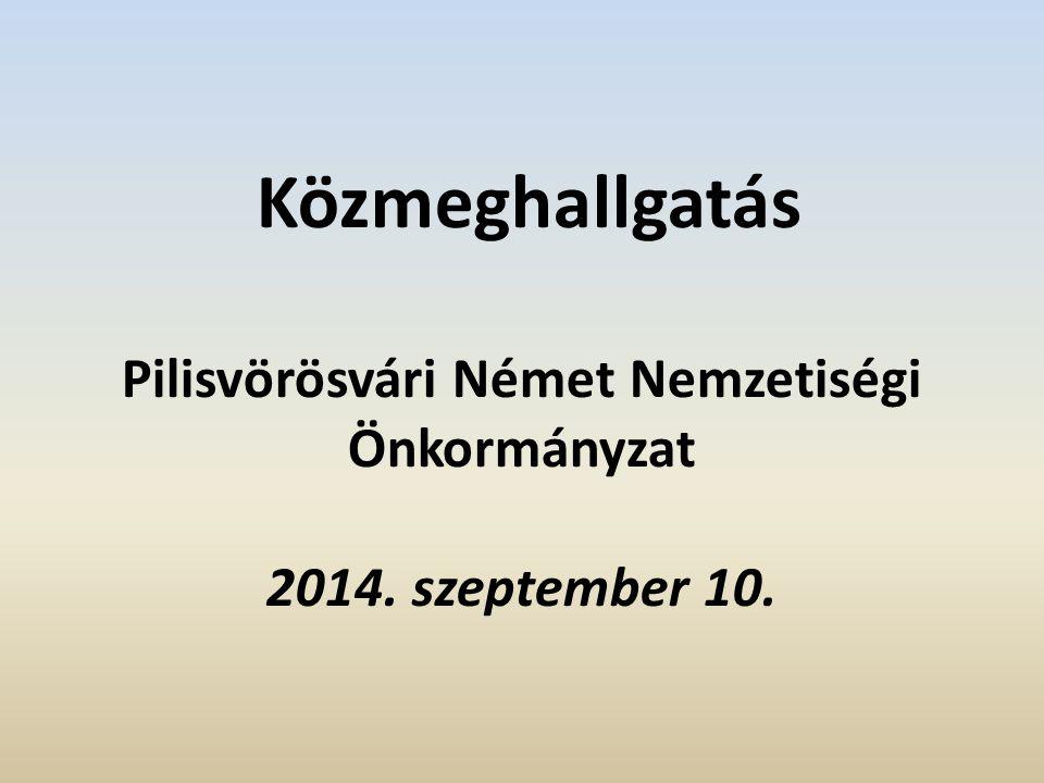 Közmeghallgatás Pilisvörösvári Német Nemzetiségi Önkormányzat 2014