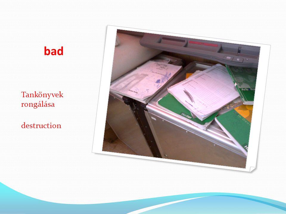 bad Tankönyvek rongálása destruction