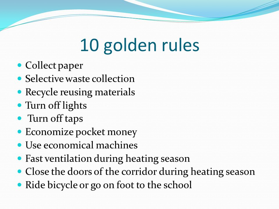 10 golden rules Collect paper Selective waste collection