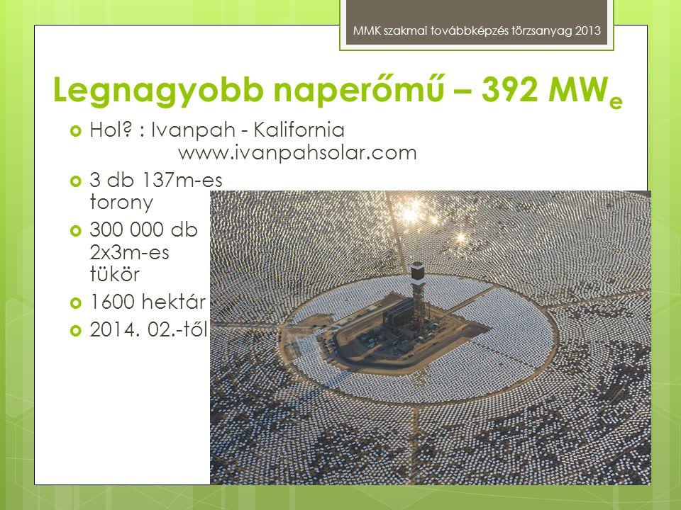 Legnagyobb naperőmű – 392 MWe