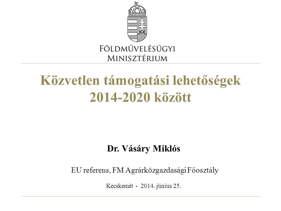 Közvetlen támogatási lehetőségek 2014-2020 között