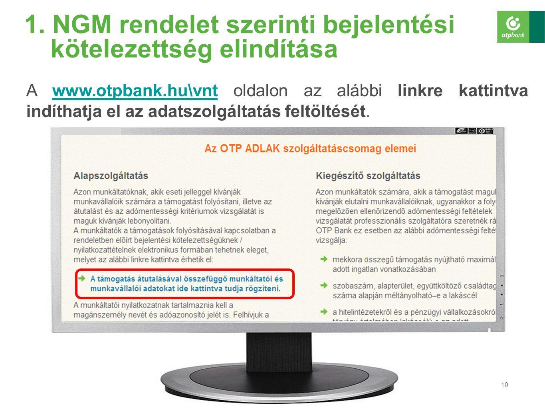 1. NGM rendelet szerinti bejelentési kötelezettség elindítása