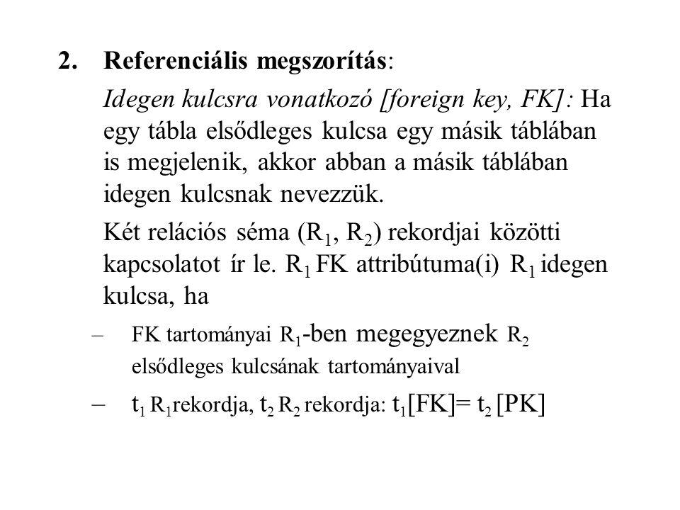 2. Referenciális megszorítás: