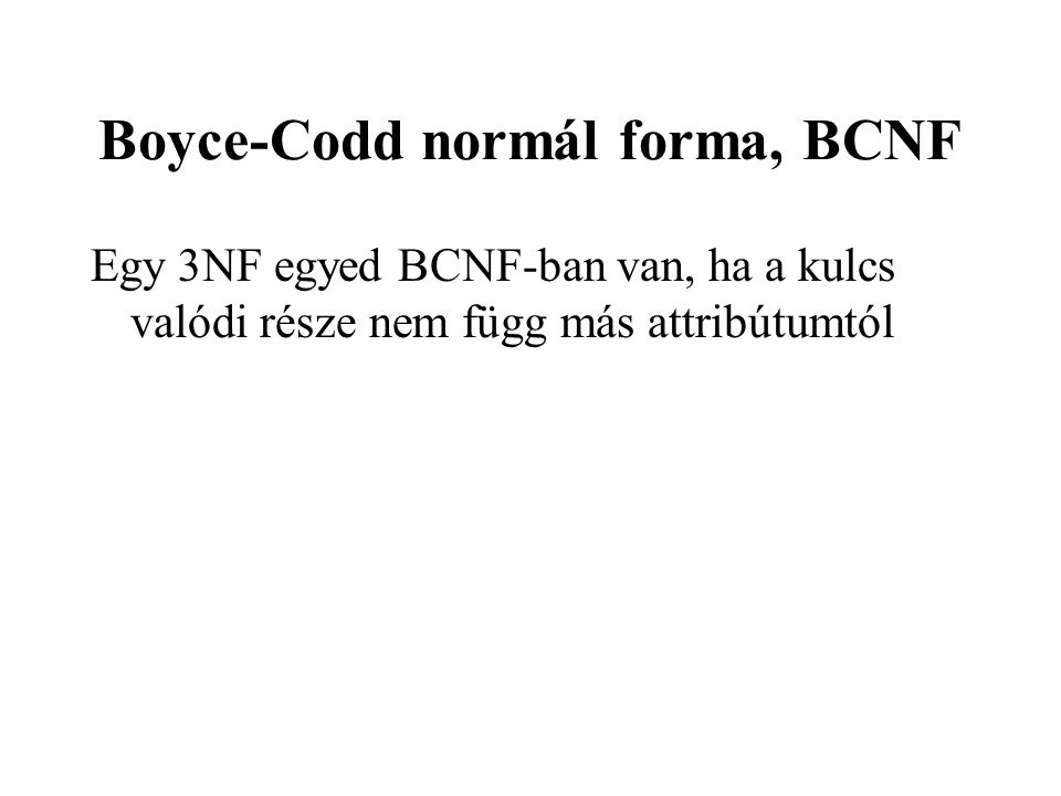 Boyce-Codd normál forma, BCNF