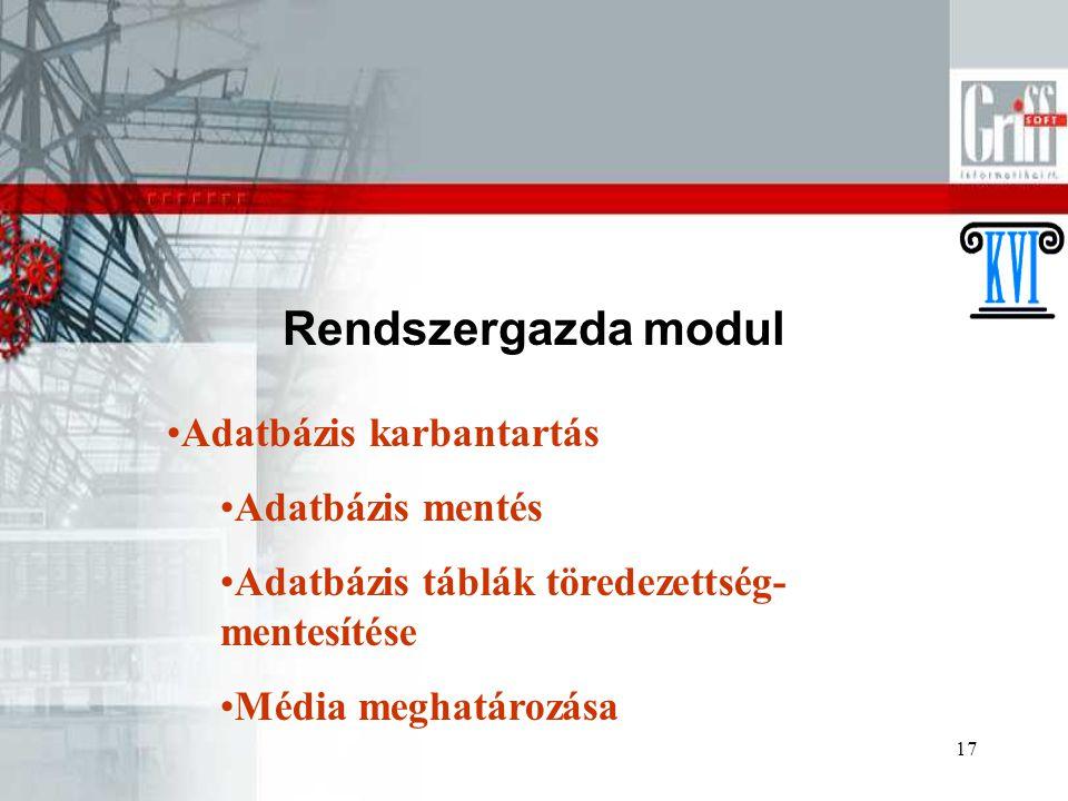 Rendszergazda modul Adatbázis karbantartás Adatbázis mentés