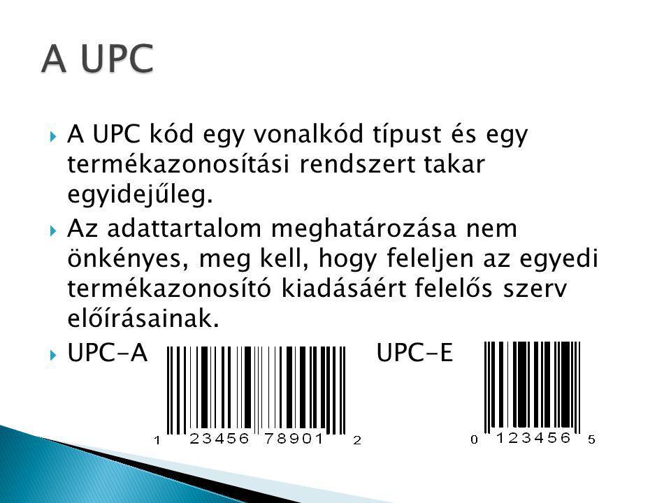 A UPC A UPC kód egy vonalkód típust és egy termékazonosítási rendszert takar egyidejűleg.