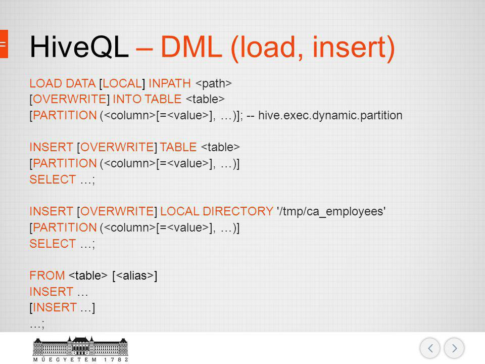HiveQL – DML (load, insert)
