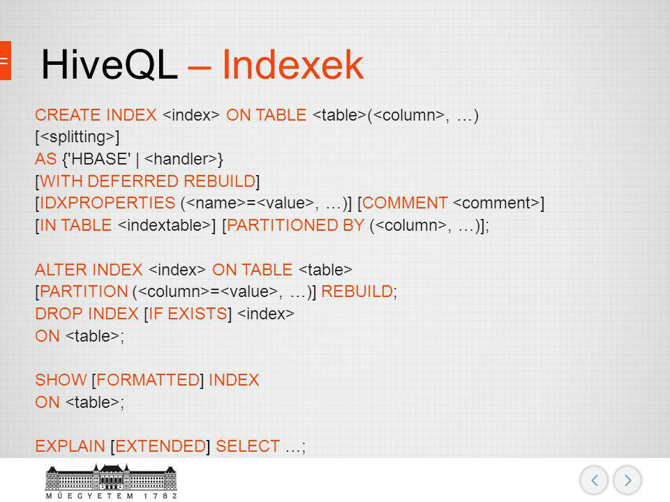 HiveQL – Indexek
