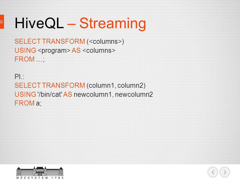 HiveQL – Streaming