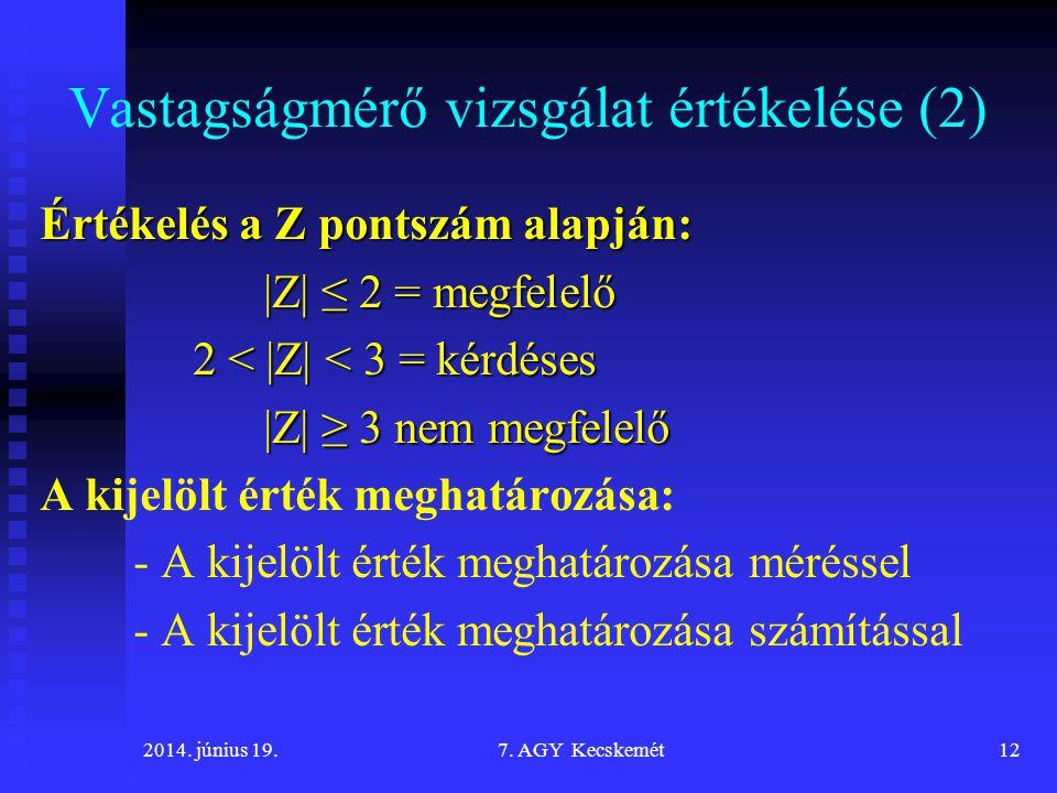 Vastagságmérő vizsgálat értékelése (2)