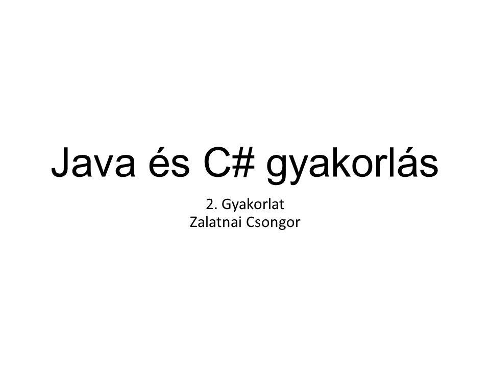 2. Gyakorlat Zalatnai Csongor