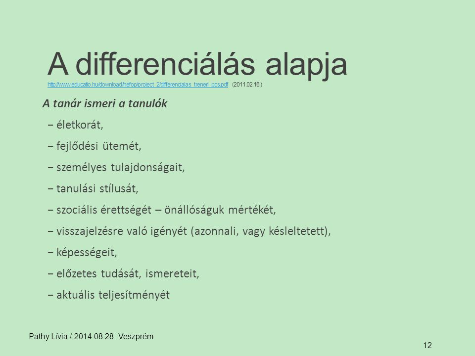 A differenciálás alapja http://www. educatio