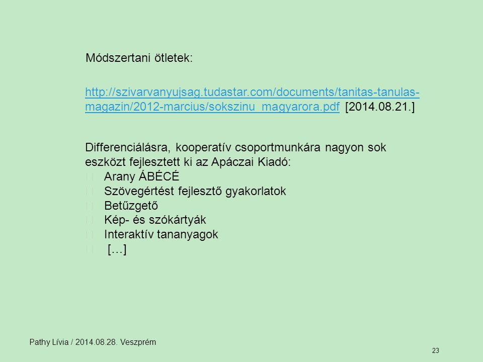 Differenciálásra, kooperatív csoportmunkára nagyon sok