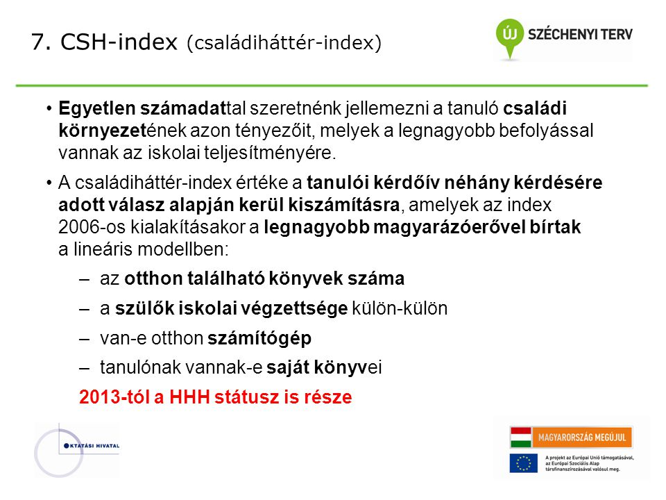 7. CSH-index (családiháttér-index)