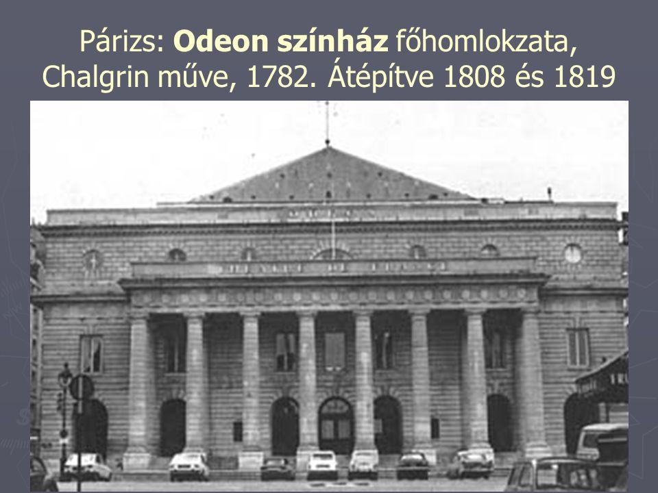 Párizs: Odeon színház főhomlokzata, Chalgrin műve, 1782
