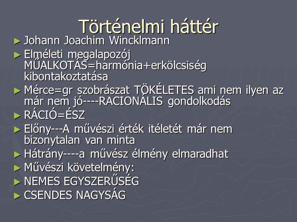 Történelmi háttér Johann Joachim Wincklmann
