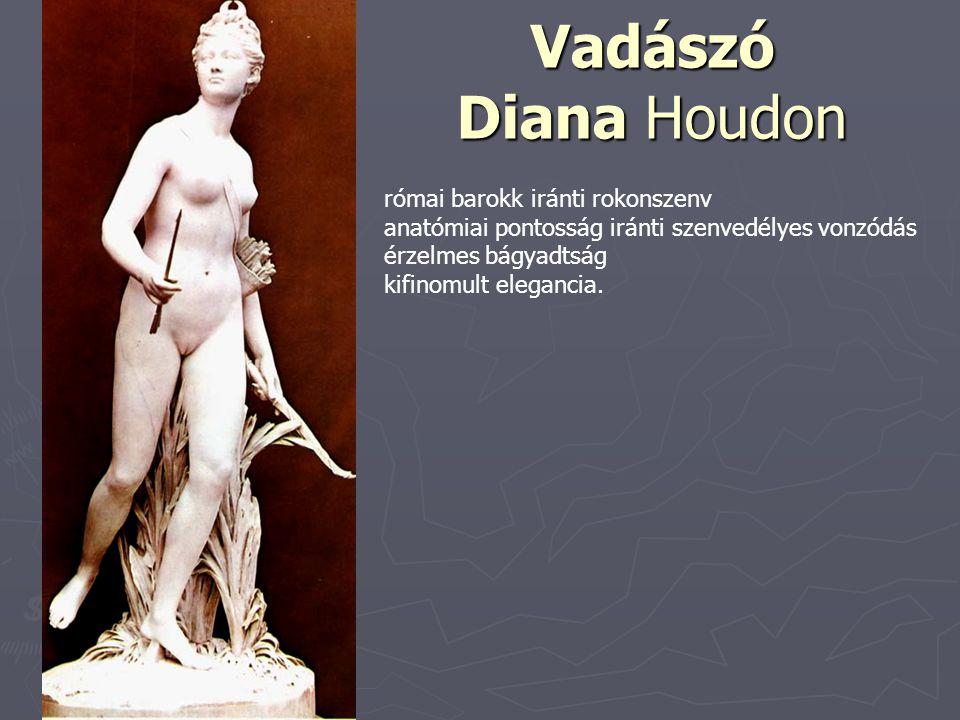 Vadászó Diana Houdon római barokk iránti rokonszenv