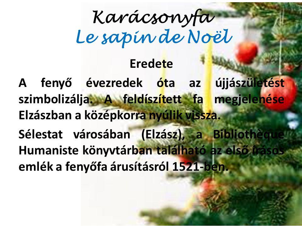 Karácsonyfa Le sapin de Noël