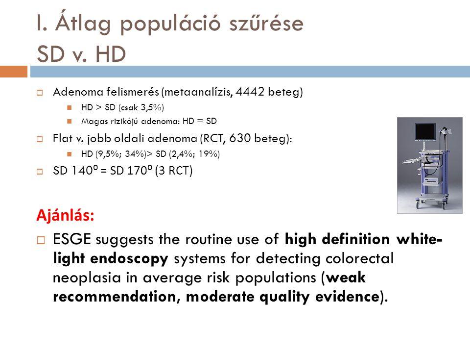 I. Átlag populáció szűrése SD v. HD