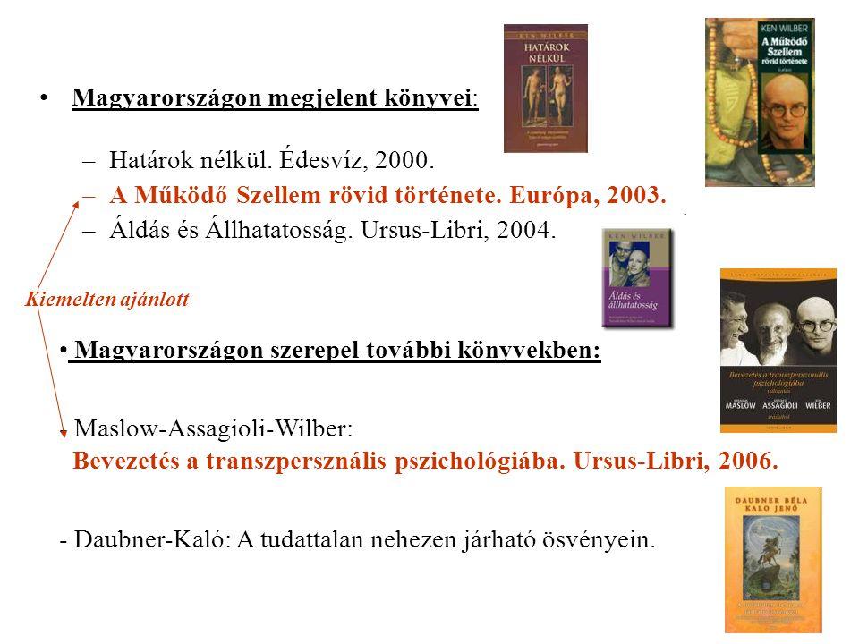 Magyarországon megjelent könyvei: Határok nélkül. Édesvíz, 2000.