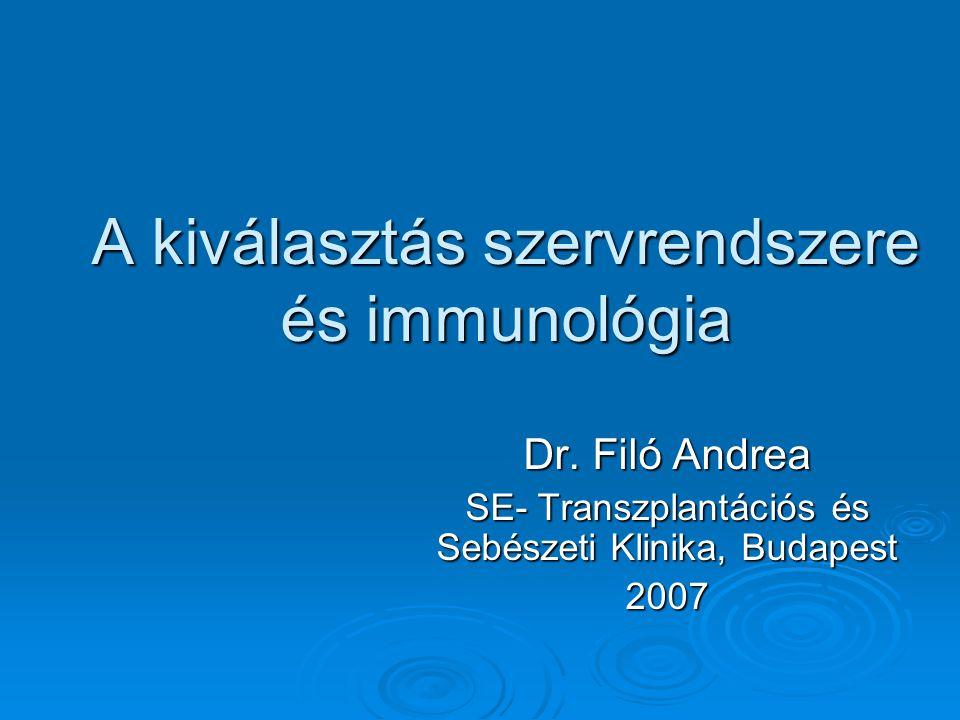 A kiválasztás szervrendszere és immunológia