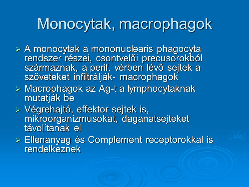 Monocytak, macrophagok