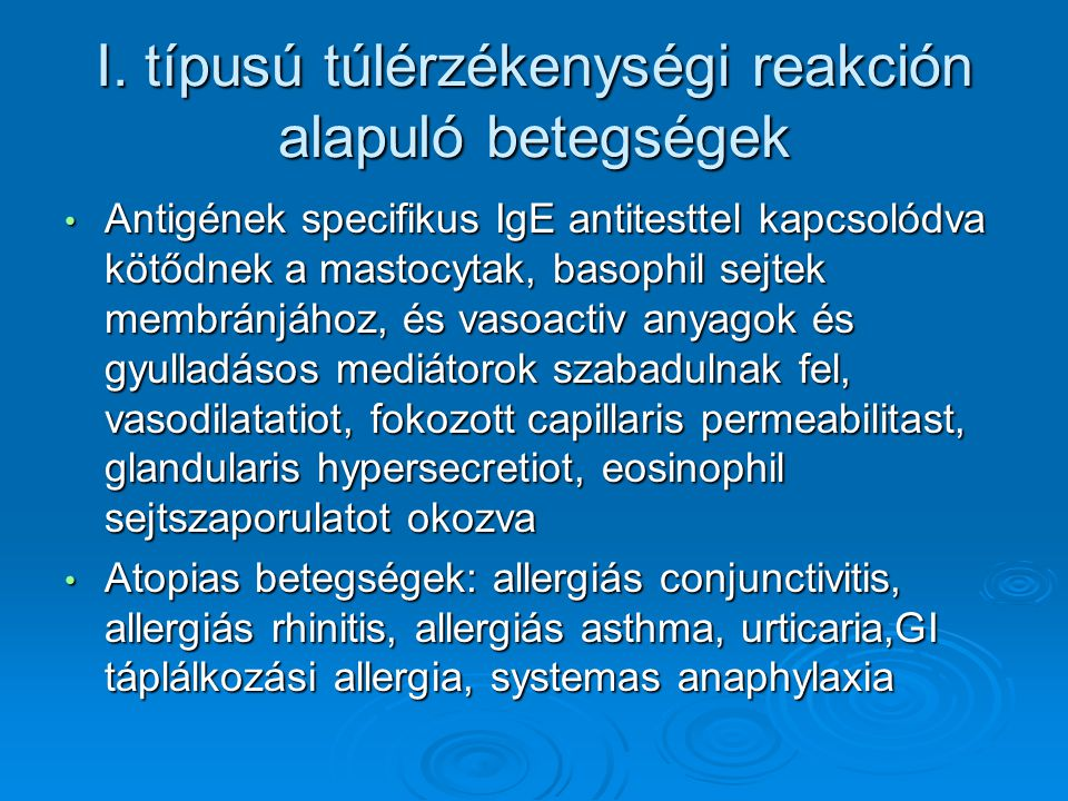 I. típusú túlérzékenységi reakción alapuló betegségek