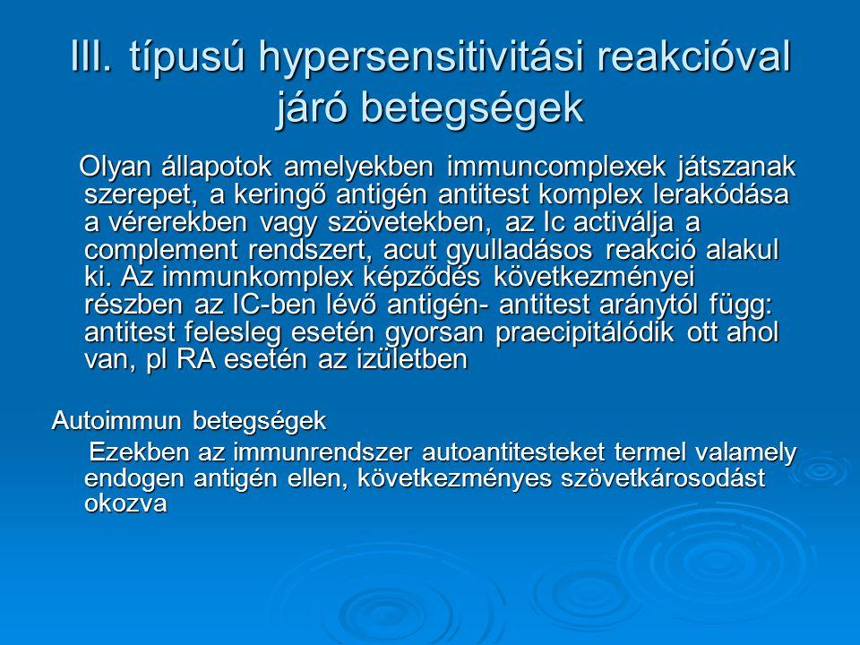 III. típusú hypersensitivitási reakcióval járó betegségek