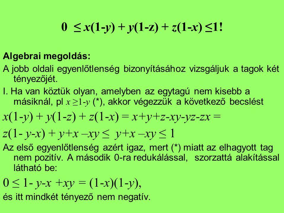 x(1-y) + y(1-z) + z(1-x) = x+y+z-xy-yz-zx =