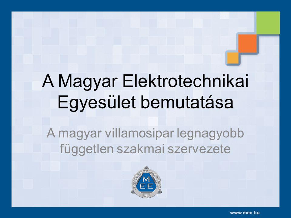 A Magyar Elektrotechnikai Egyesület bemutatása