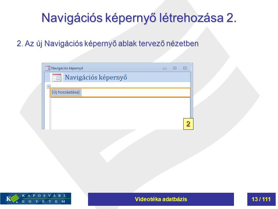 Navigációs képernyő létrehozása 2.