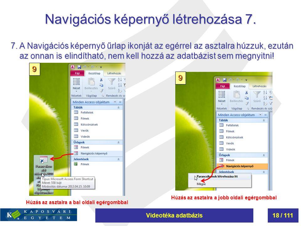 Navigációs képernyő létrehozása 7.