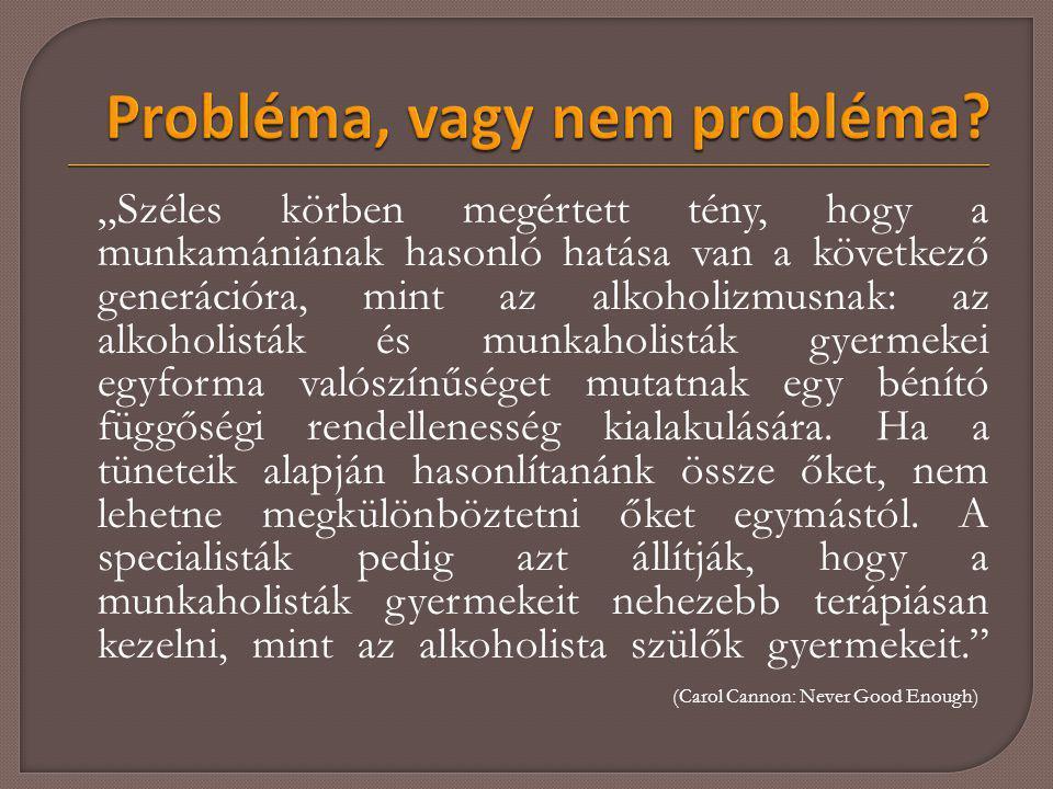 Probléma, vagy nem probléma